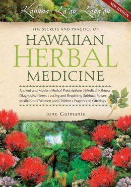 Hawaiian Herbal Medicine – June Gutmanis