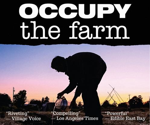 Occupy The Farm Film – June 12th – 16th